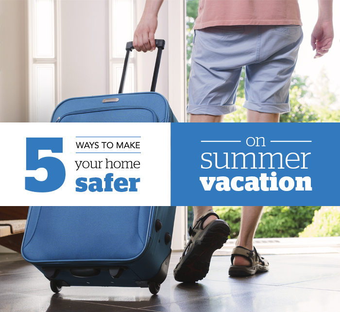 Home security during summer vacation - Schlage