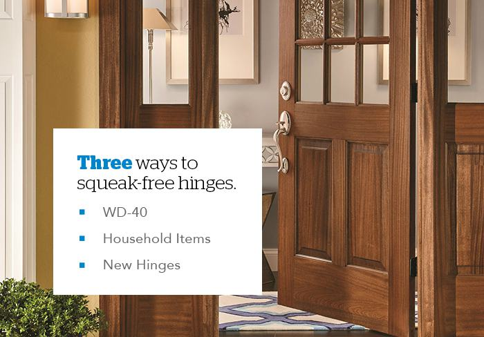 The Squeaky Hinge Gets The Grease: Unusual Ways To Quiet Your Hinges