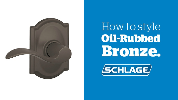 How to Style Oil-Rubbed Bronze - Hardware Finish - Schlage