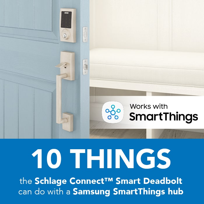 10 things the Schlage Connect™ lock can do with a Samsung
