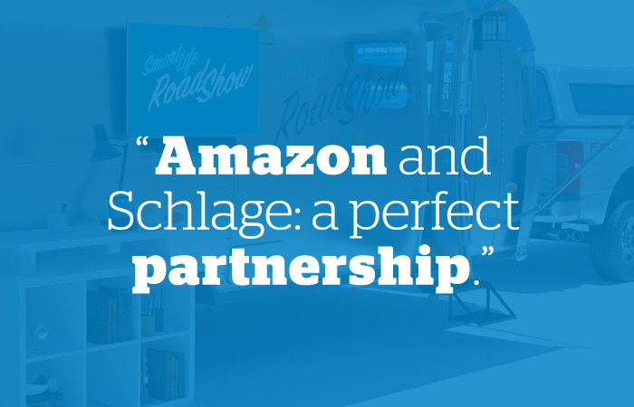 Amazon - Smart Life Roadshow - Schlage