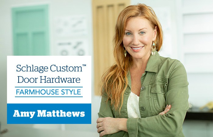 Farmhouse Style - Amy Matthews - Schlage Custom