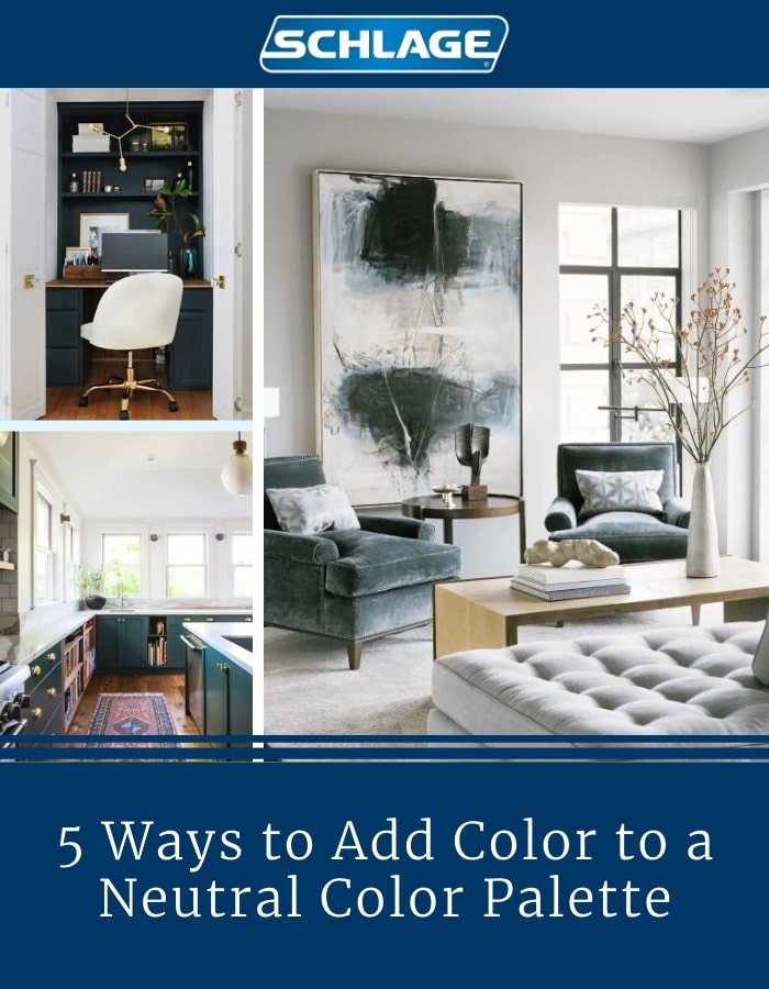 Collage of transitional rooms with headline - 5 ways to add color to neutral palette